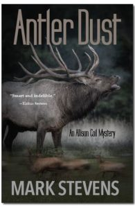ANTLER DUST BY MARK STEVENS